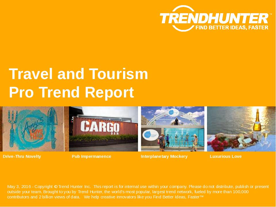 Travel and Tourism Trend Report Research