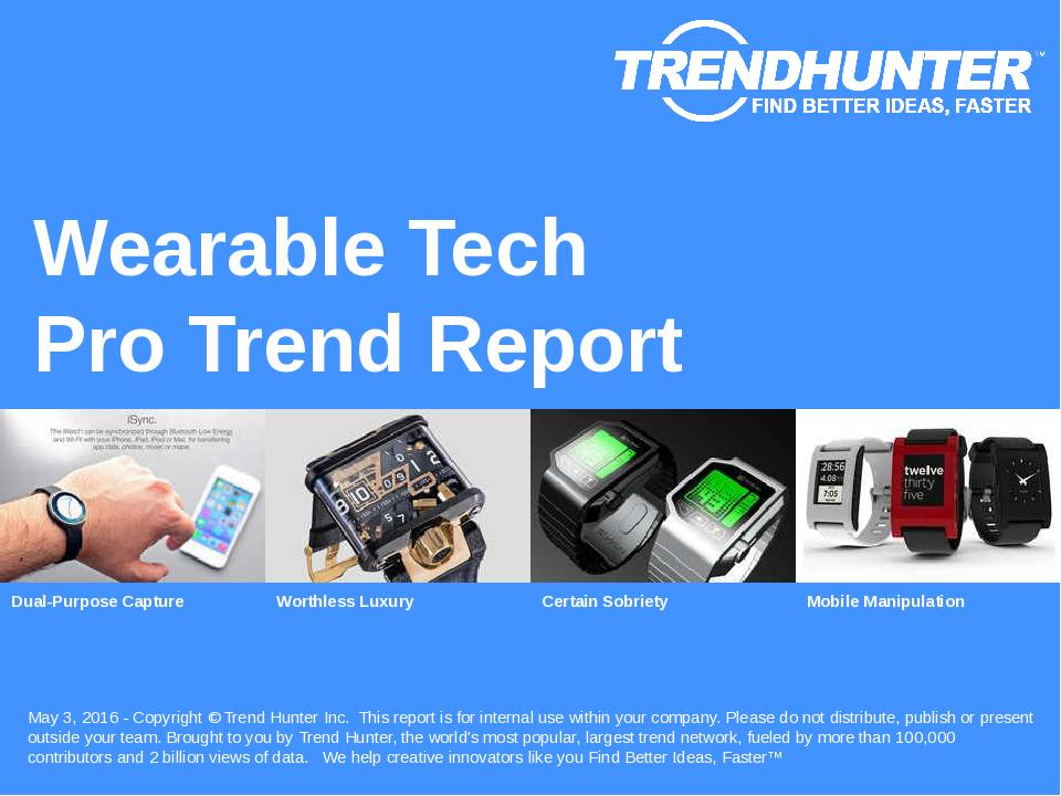 Wearable Tech Trend Report Research