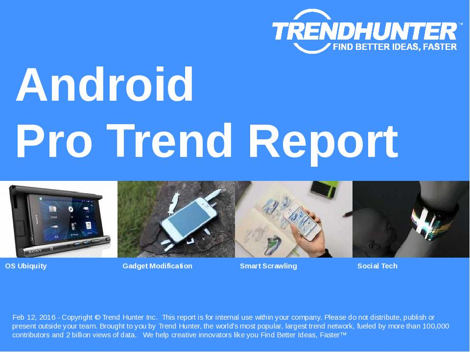 Android Trend Report Research