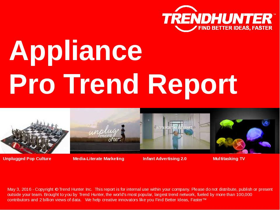 Appliance Trend Report Research