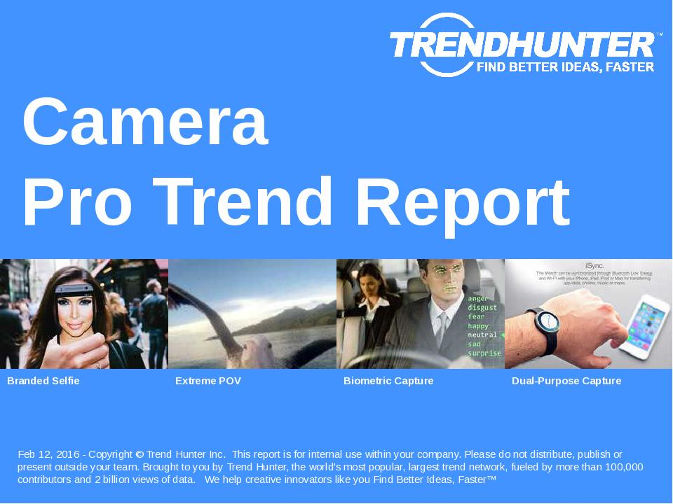 Camera Trend Report Research
