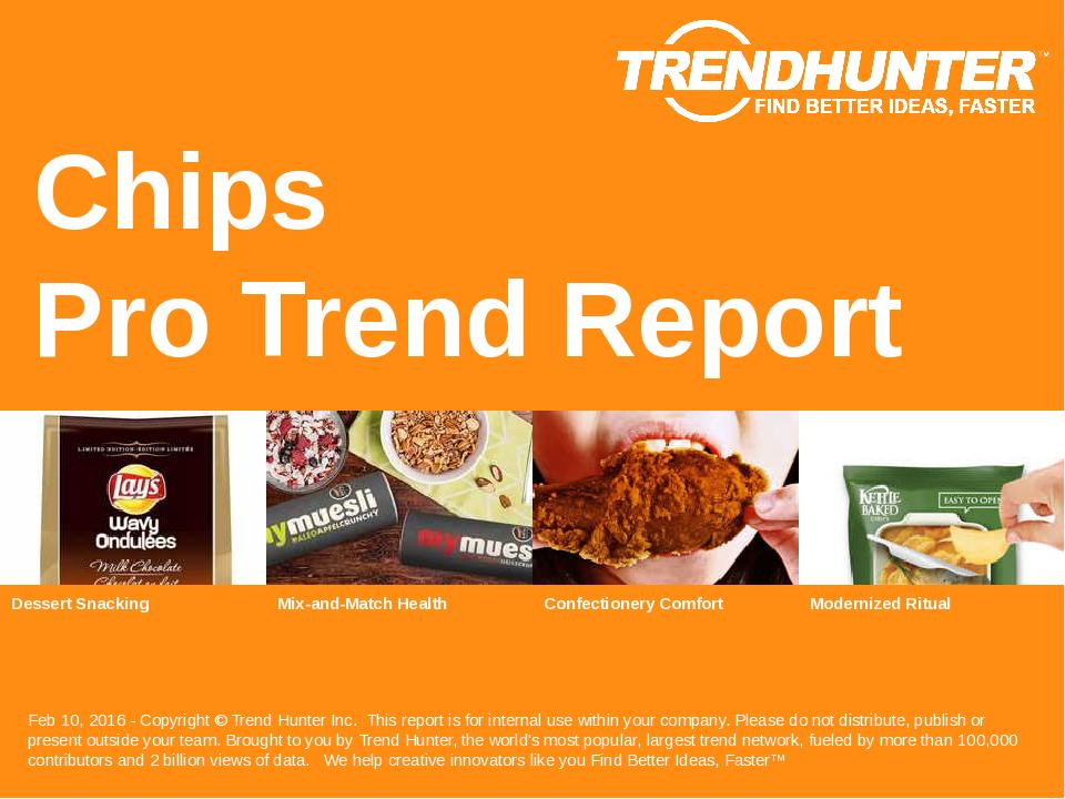 Chips Trend Report Research