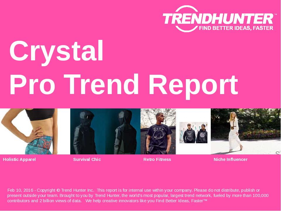 Crystal Trend Report Research