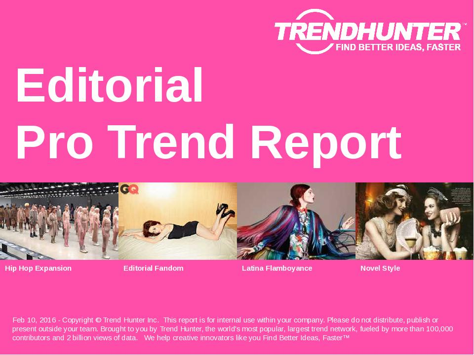Editorial Trend Report Research