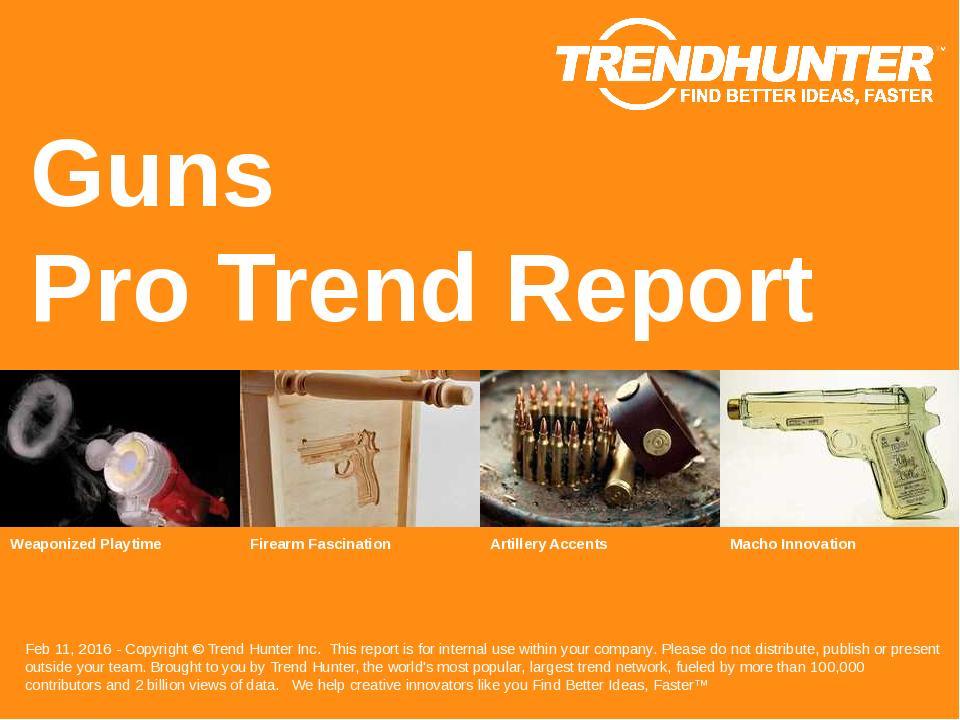 Guns Trend Report Research