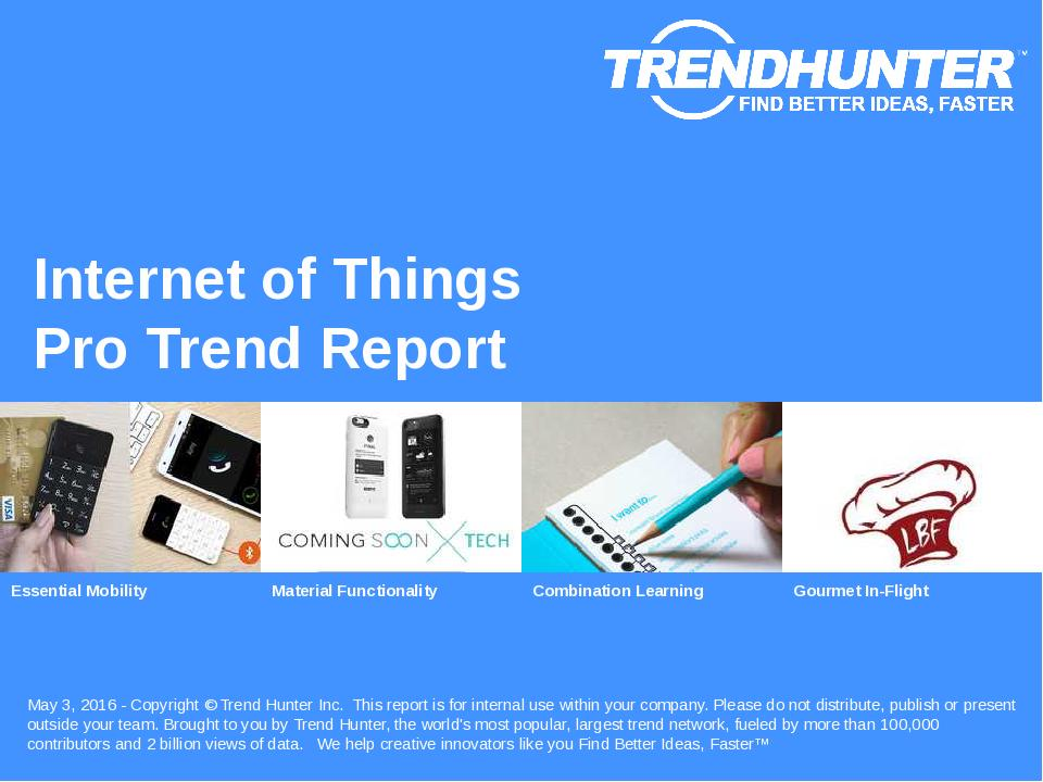Internet of Things Trend Report Research