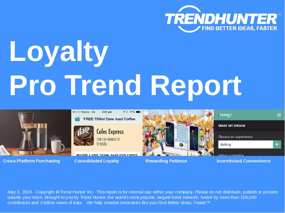 Loyalty Trend Report Research