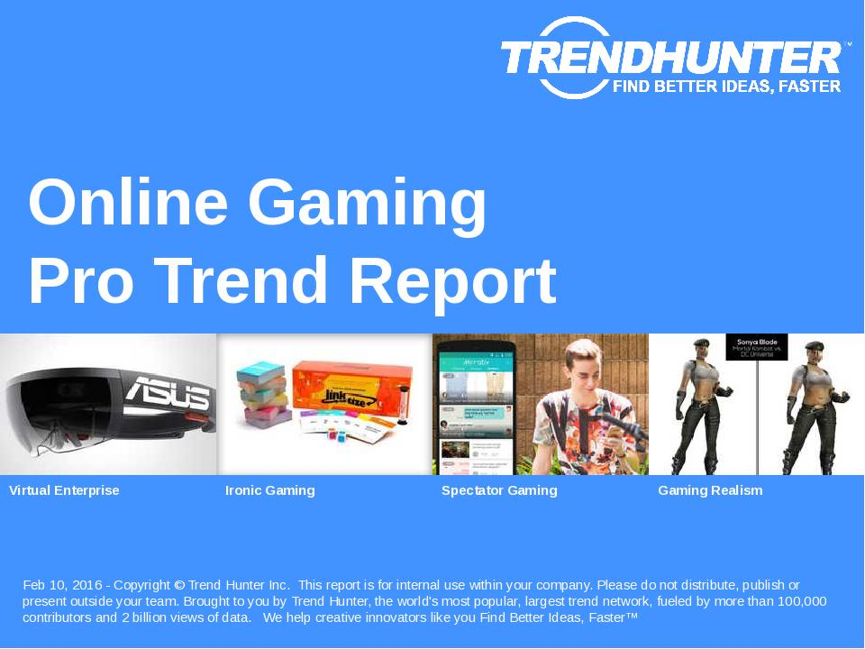 Online Gaming Trend Report Research