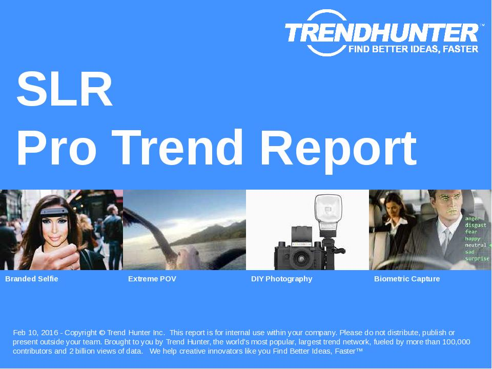 SLR Trend Report Research
