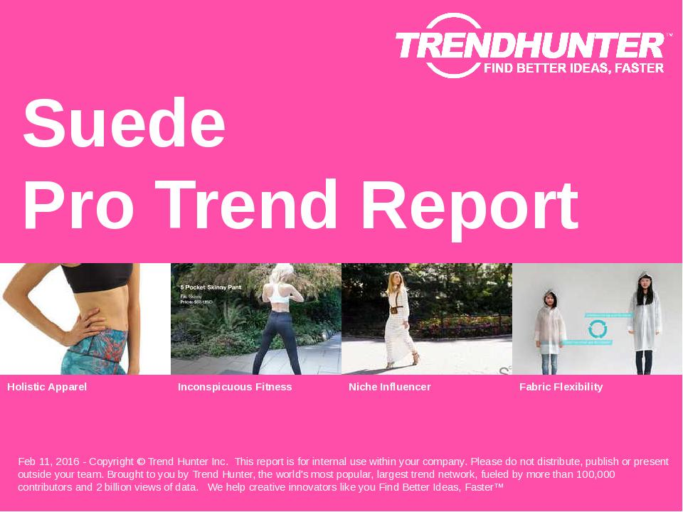 Suede Trend Report Research