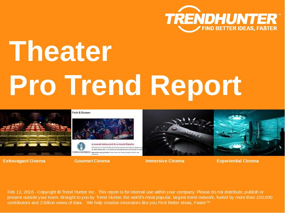 Theater Trend Report Research