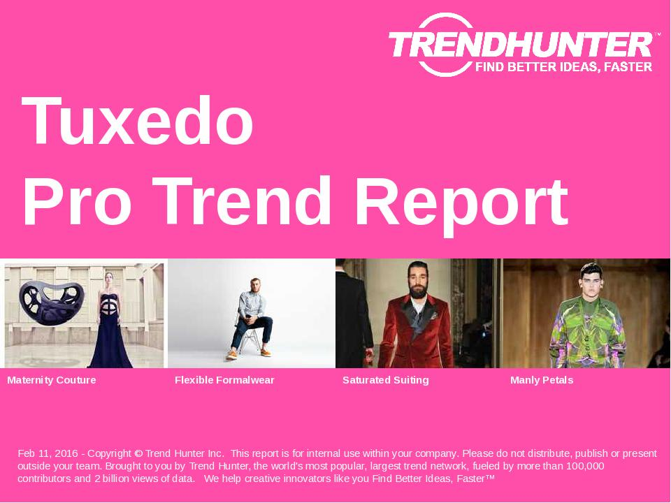 Tuxedo Trend Report Research