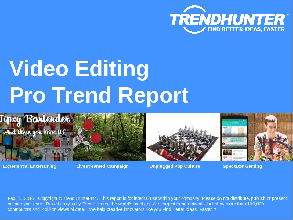 Video Editing Trend Report Research