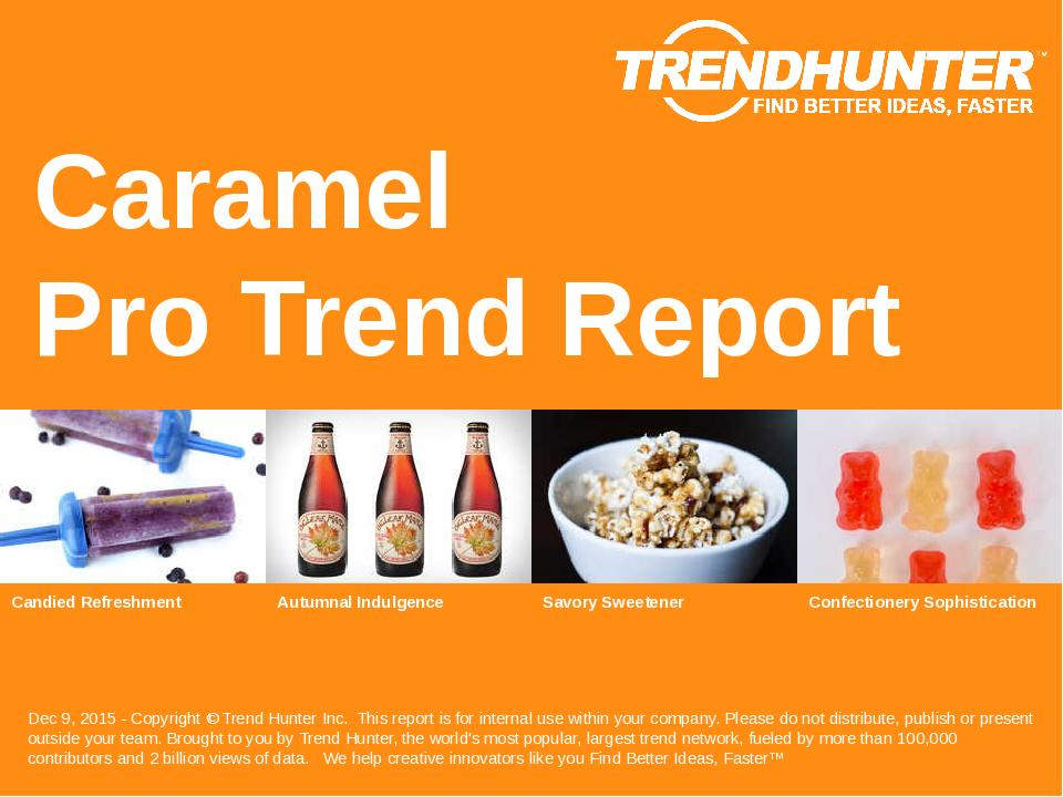 Caramel Trend Report Research
