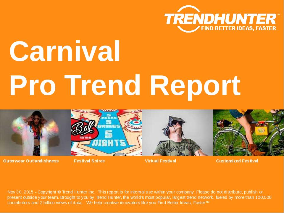 Carnival Trend Report Research