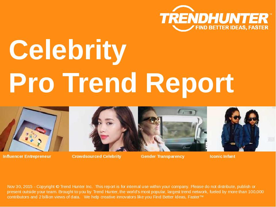 Celebrity Trend Report Research