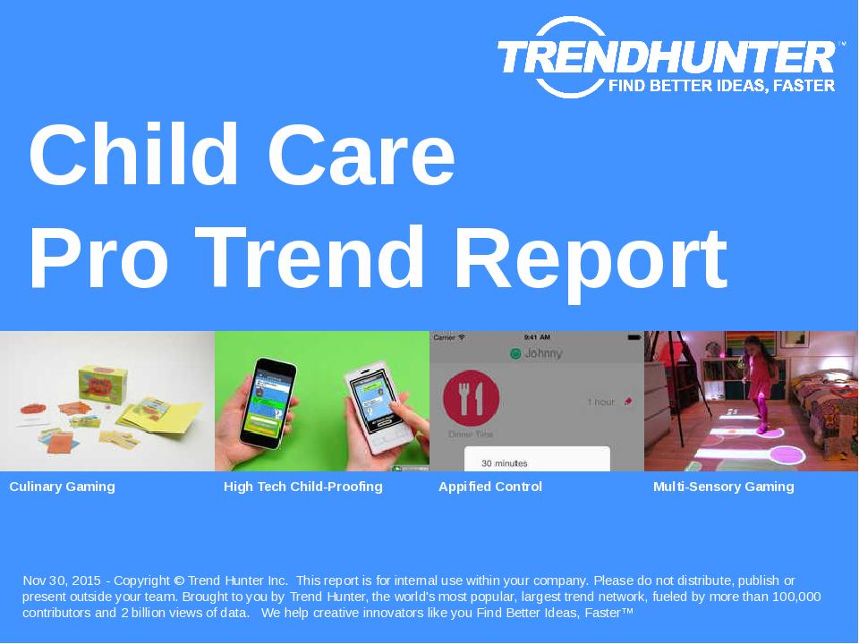 Child Care Trend Report Research