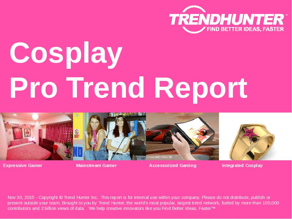 Cosplay Trend Report Research