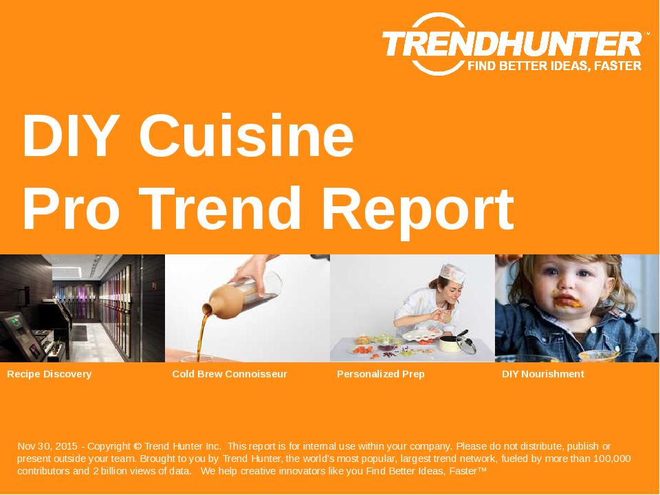 DIY Cuisine Trend Report Research