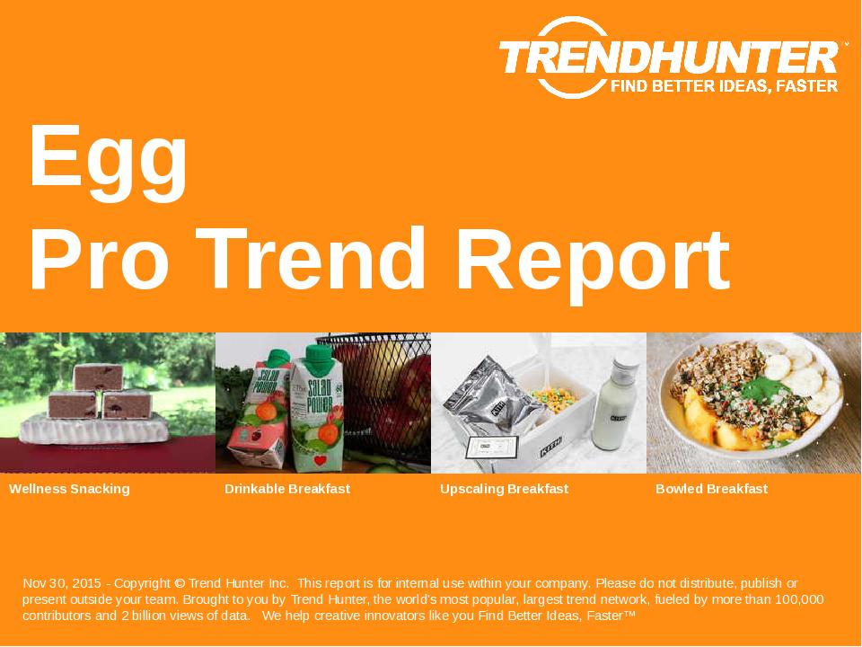 Egg Trend Report Research