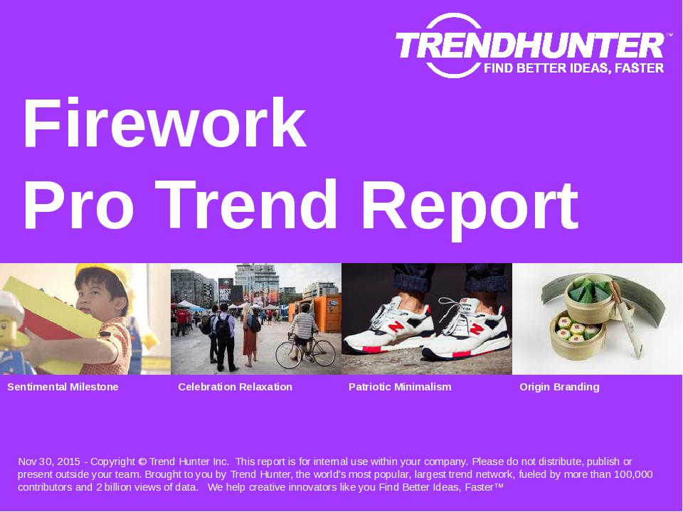Firework Trend Report Research