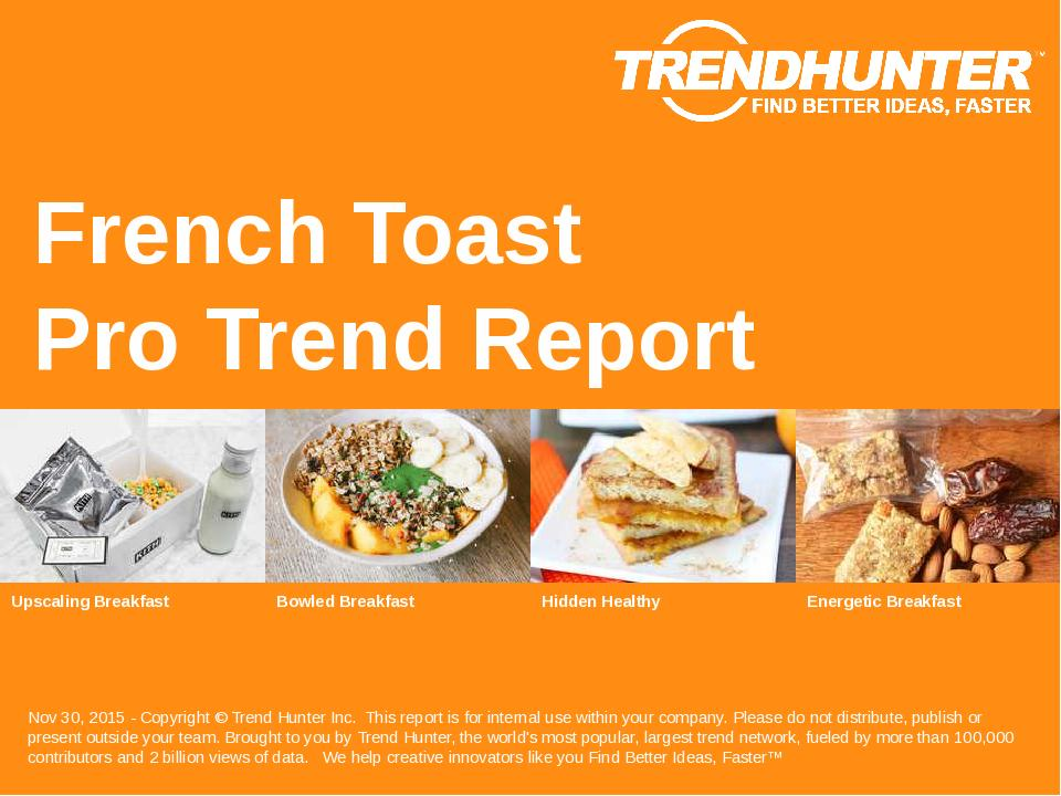 French Toast Trend Report Research