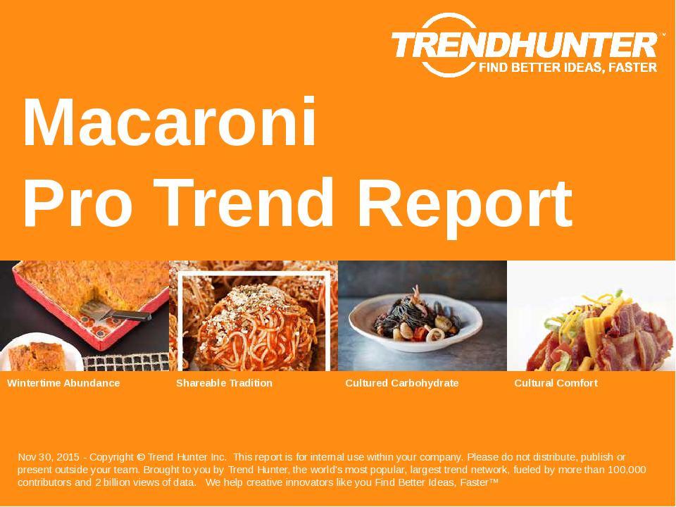 Macaroni Trend Report Research
