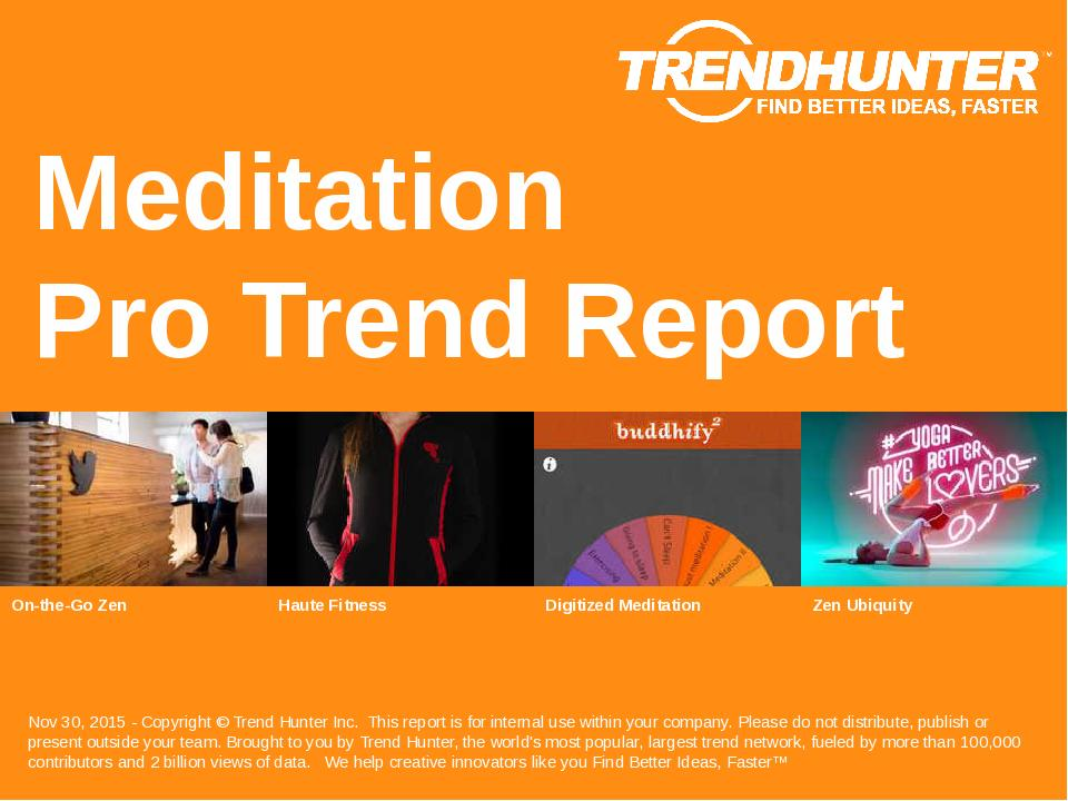 Meditation Trend Report Research