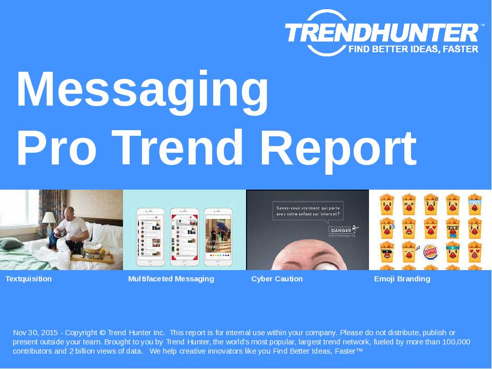 Messaging Trend Report Research