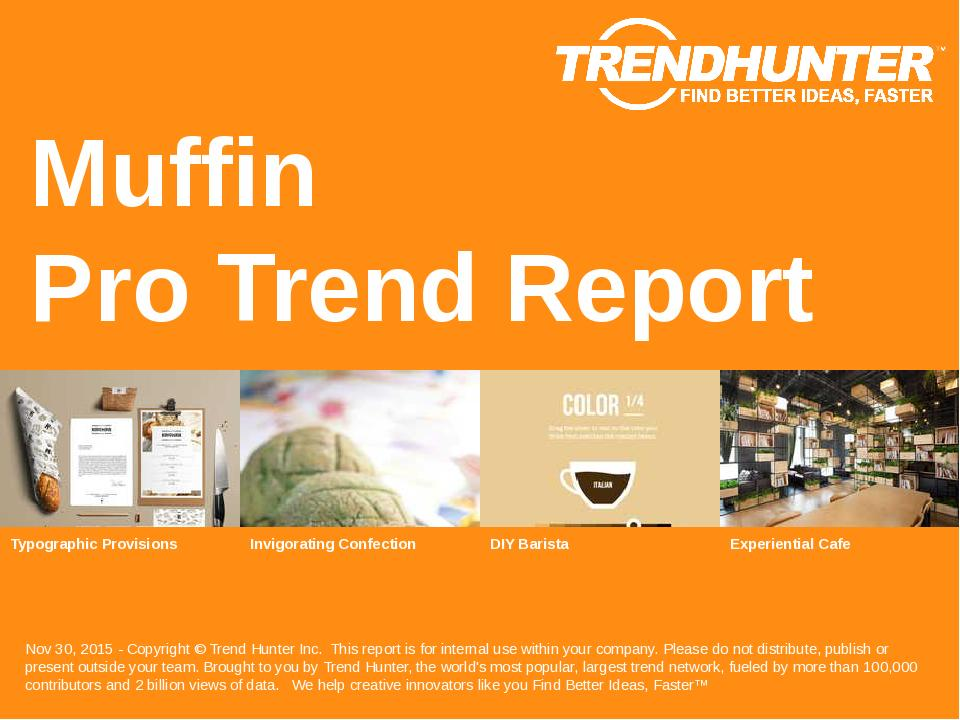 Muffin Trend Report Research