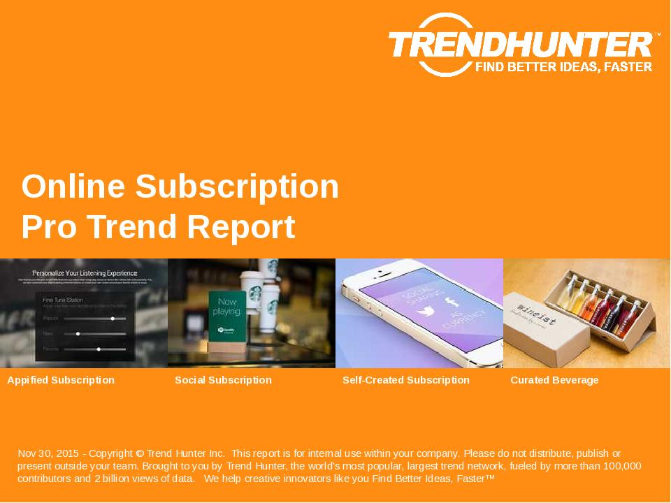 Online Subscription Trend Report Research