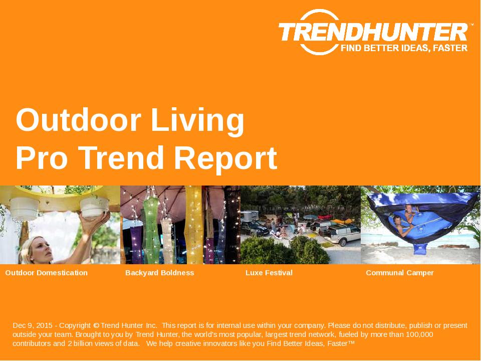 Outdoor Living Trend Report Research