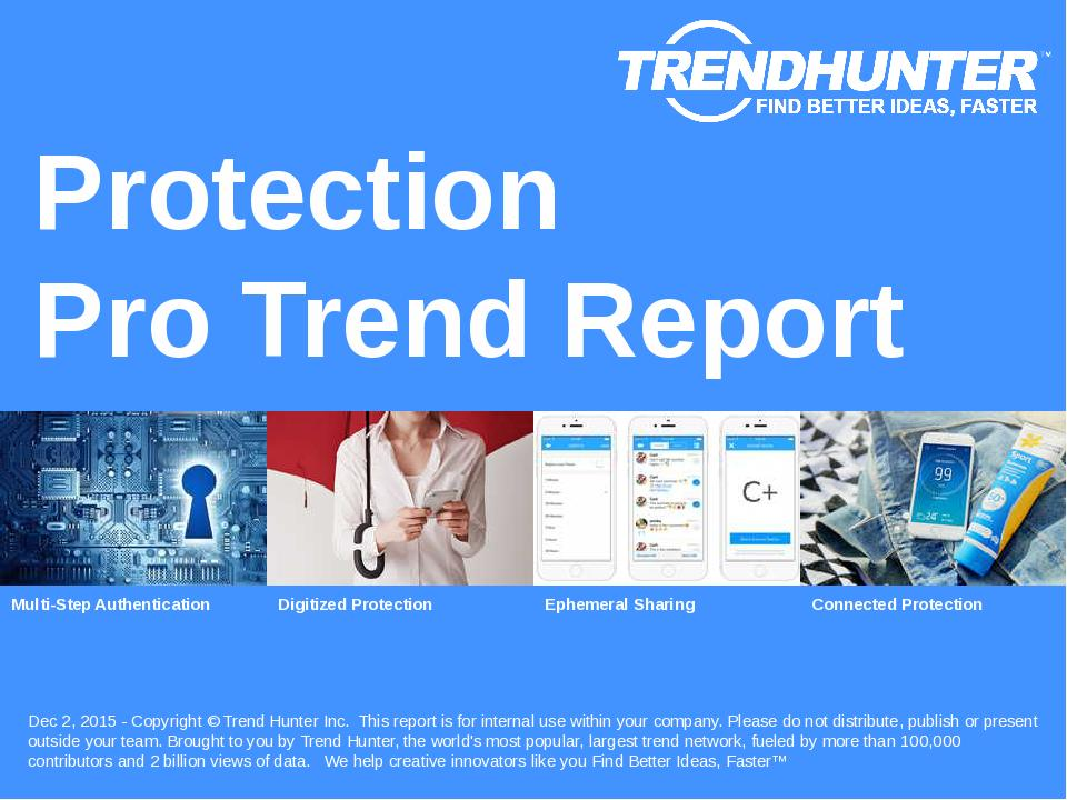 Protection Trend Report Research
