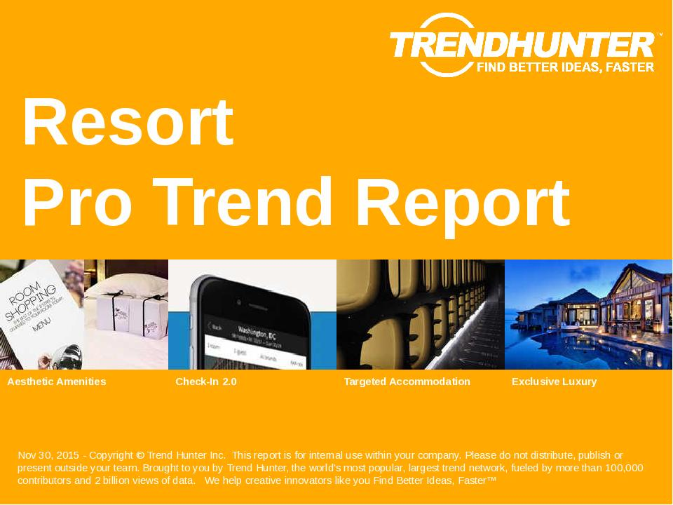 Resort Trend Report Research