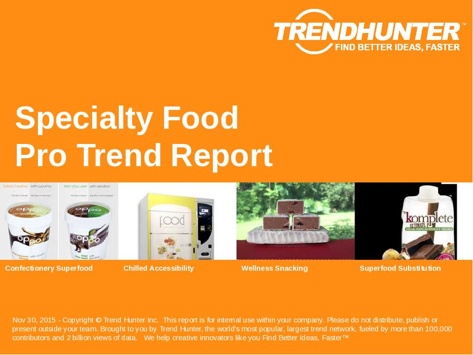 Specialty Food Trend Report Research