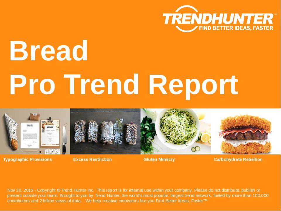 Bread Trend Report Research