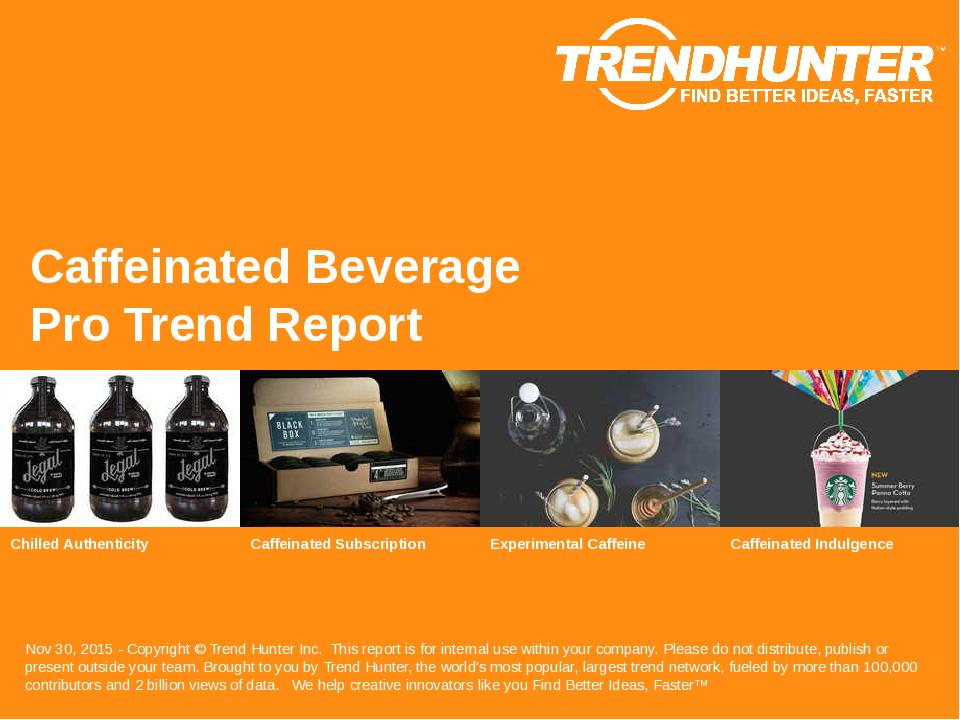 Caffeinated Beverage Trend Report Research