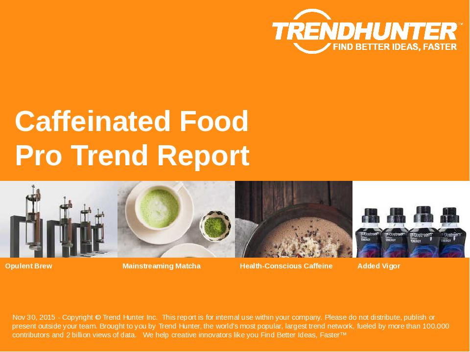 Caffeinated Food Trend Report Research