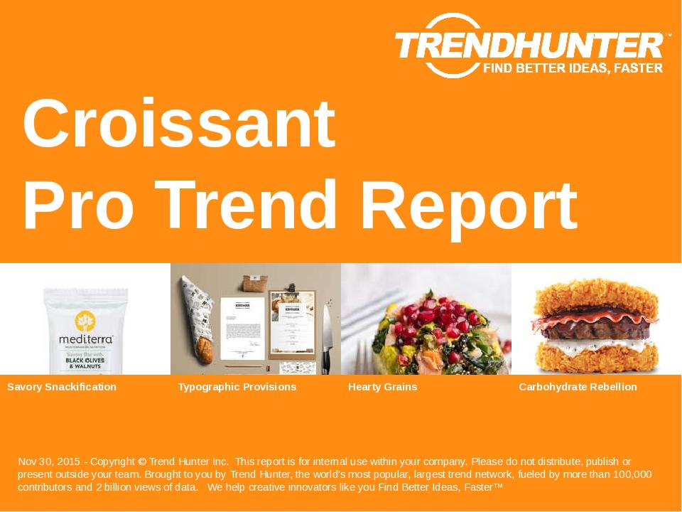 Croissant Trend Report Research