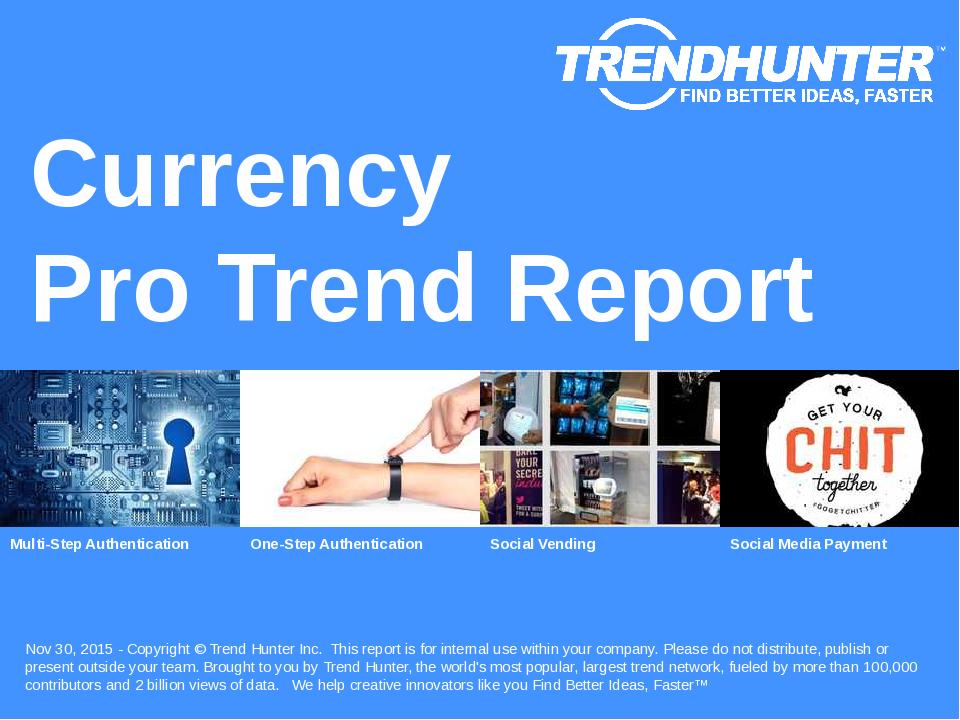 Currency Trend Report Research