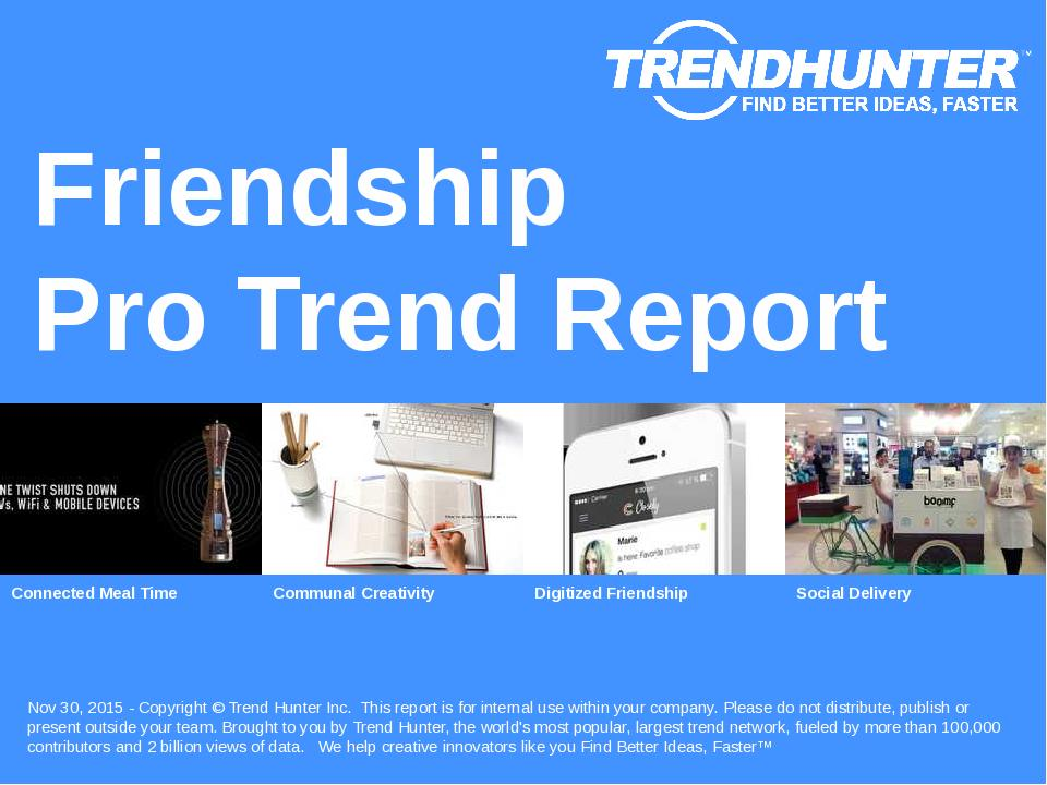 Friendship Trend Report Research