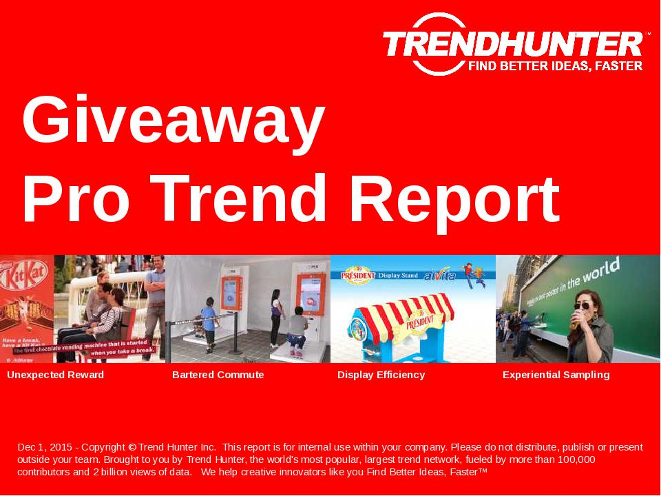 Giveaway Trend Report Research
