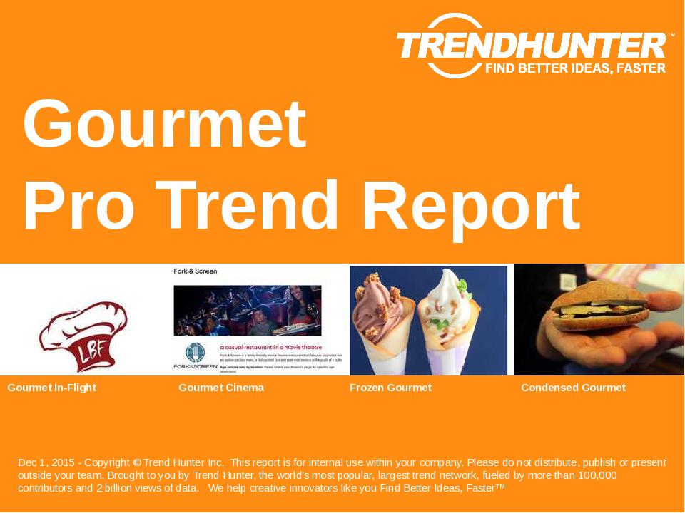 Gourmet Trend Report Research