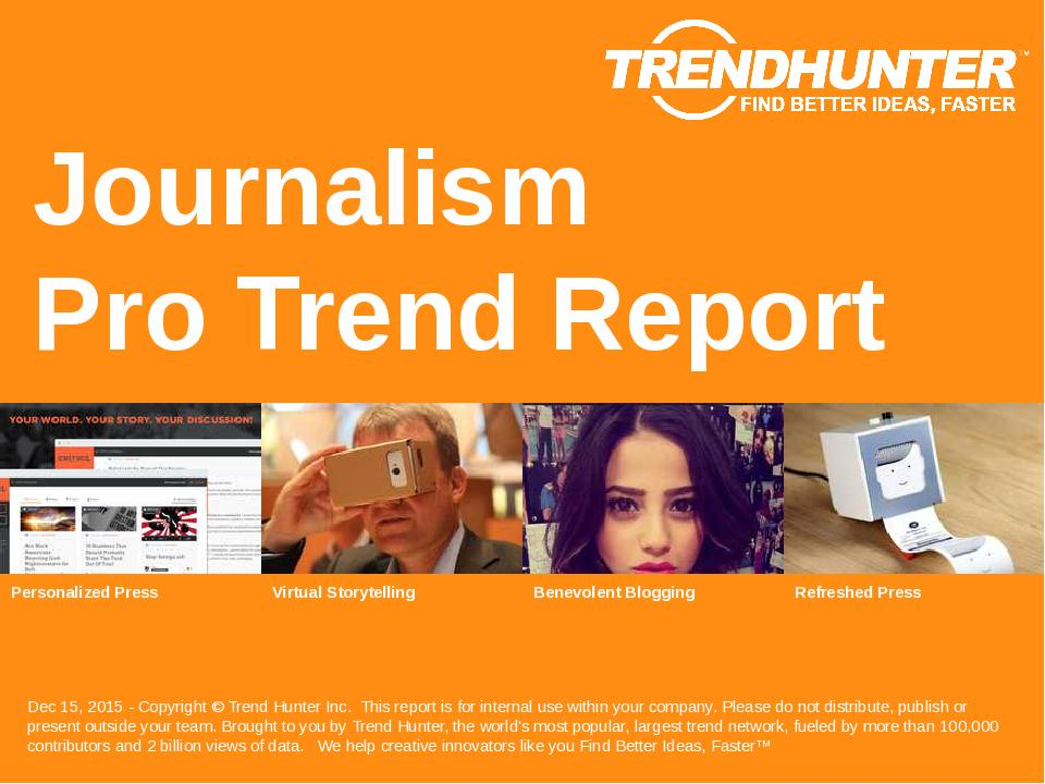Journalism Trend Report Research