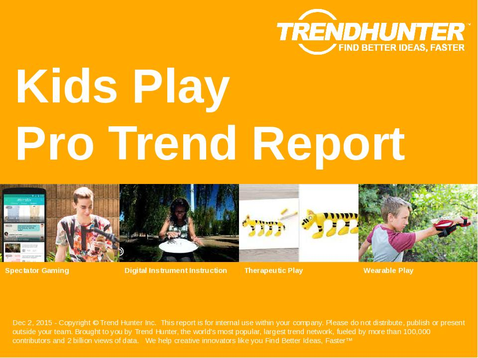 Kids Play Trend Report Research