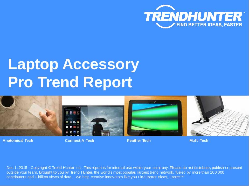 Laptop Accessory Trend Report Research