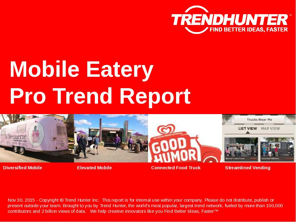 Mobile Eatery Trend Report Research