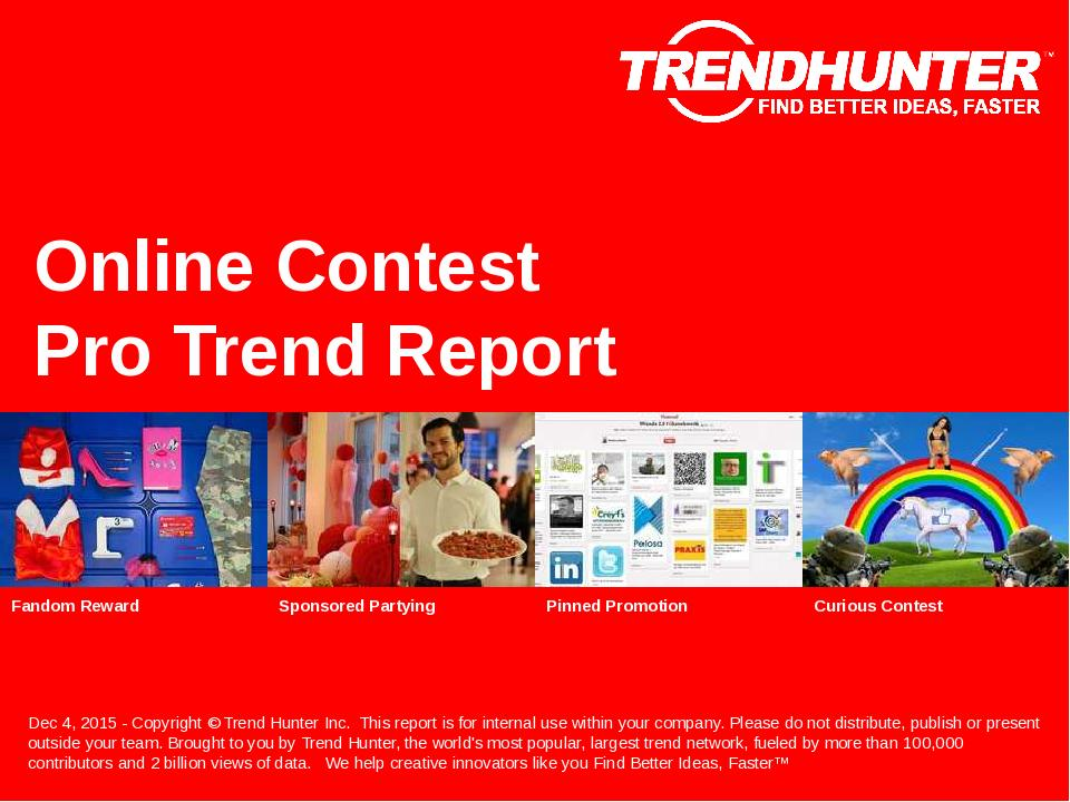 Online Contest Trend Report Research