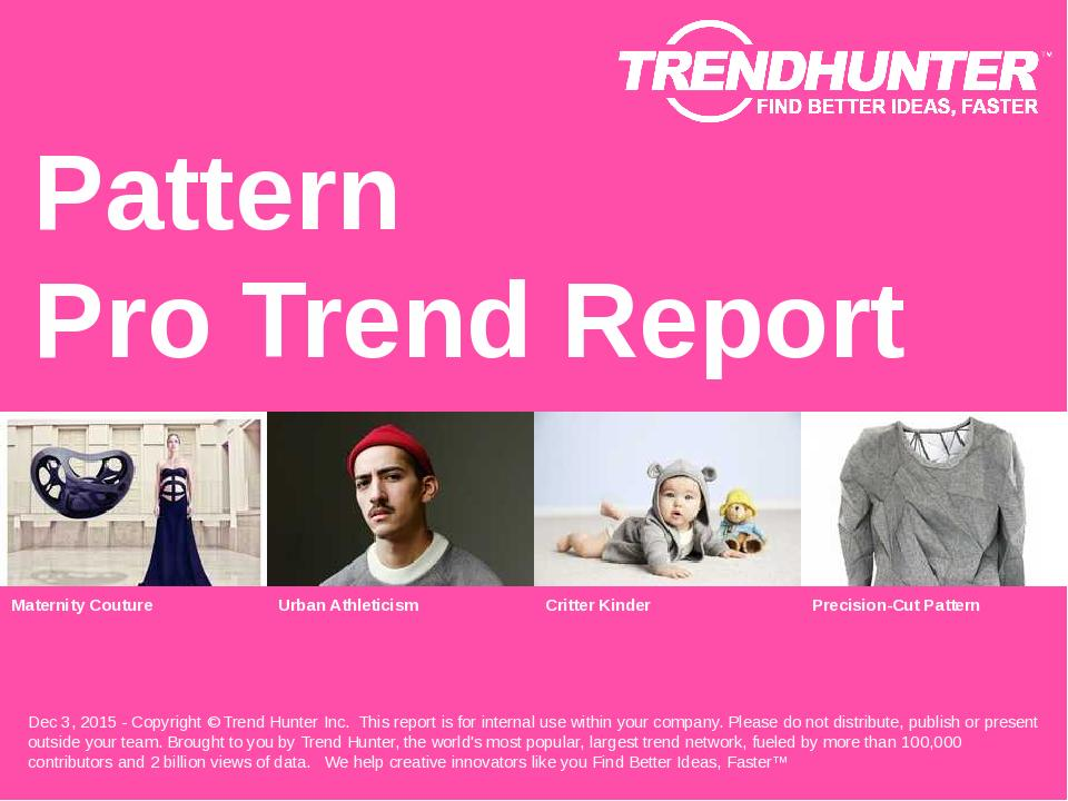 Pattern Trend Report Research