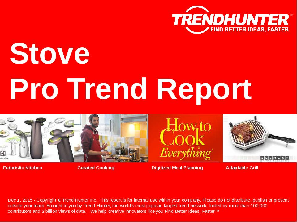 Stove Trend Report Research